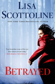 Betrayed by Lisa Scottoline | Dolores Library New Releases