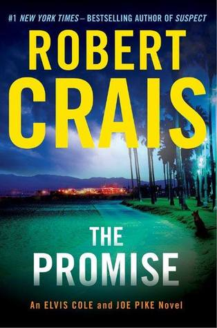 The Promise by Robert Crais | Dolores Library New Releases